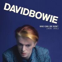 Cover David Bowie - Who Can I Be Now? [1974-1976]